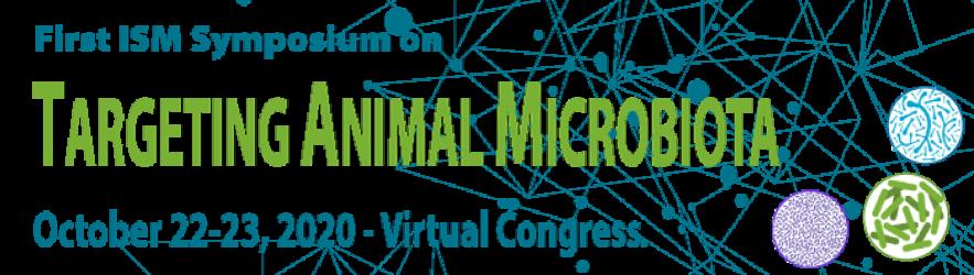 Targeting Animal Microbiota Symposium – October 22-23, 2020 – Virtual Congress